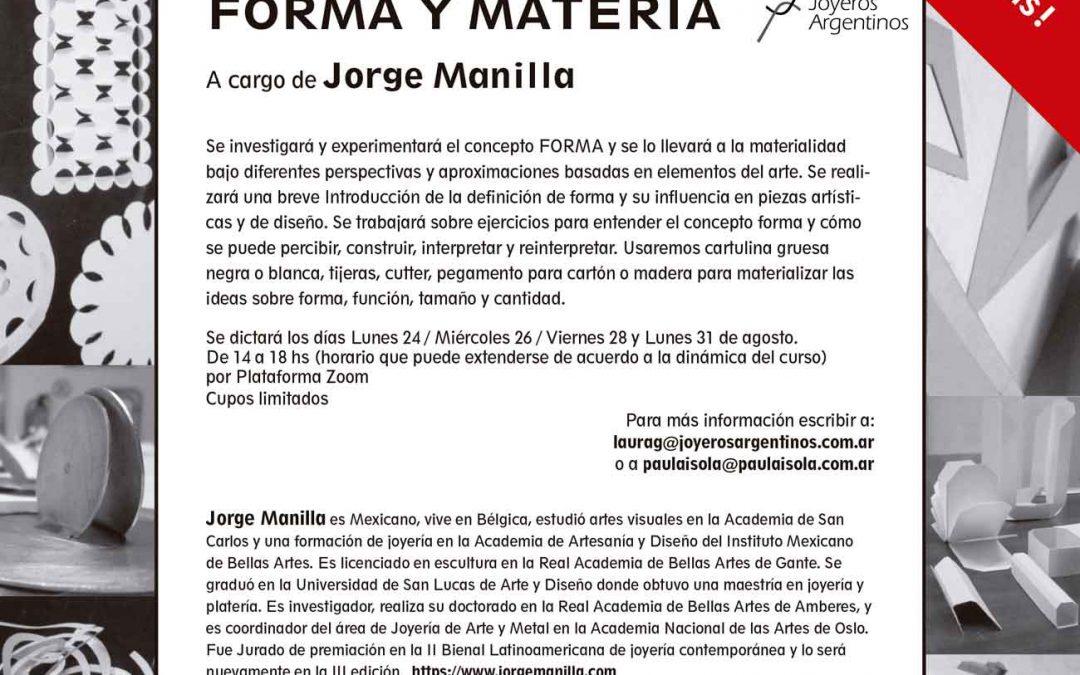¡¡Nuevas fechas!! Taller «Forma y Materia» de Jorge Manilla