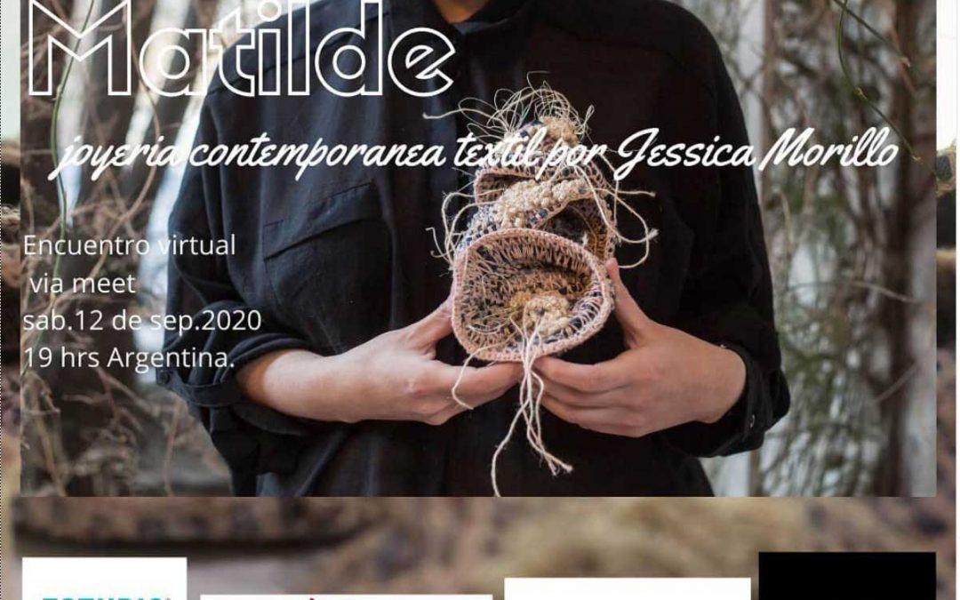 Proyecto  «Matilde», tema del encuentro virtual con Jessica Morillo